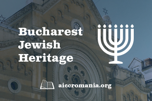 Bucharest Jewish Heritage